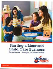 Starting a Licensed Child Care Business - Center License