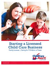 Starting a Licensed Child Care Business - Family License